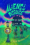 Aliens in Disguise (Intergalactic Bed and Breakfast, The) - Clete Smith