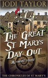 The Great St Mary's Day Out - Jodi Taylor