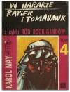 W Hararze. Rapier i tomahawk. (Ród Rodrigandów, #4) - Karl May