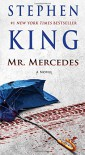 Mr. Mercedes: A Novel (The Bill Hodges Trilogy) - Stephen King