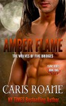Amber Flame (The Flame Series Book 4) - Caris Roane