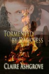 Tormented by Darkness - Claire Ashgrove