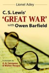 C.S.Lewis' Great War with Owen Barfield - Lionel Adey