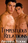 Tempestuous Relations  - Amanda Young