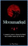 Moonmarked - Miya Kressin