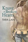 Knave of Broken Hearts (Love in Laguna) - Tara Lain