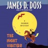 The Night Visitor - James D. Doss, Romy Nordlinger