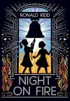 Night on Fire - Ronald Kidd