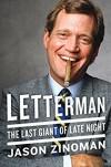 Letterman: The Last Giant of Late Night - Jason Zinoman