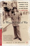 To Wear the Dust of War: From Warsaw to Shanghai to the Promised Land-An Oral History by Samuel Iwry - Samuel Iwry,  Leslie J.H. Kelley (Editor),  Kelley Leslie J. H. (Editor)