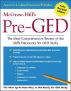 McGraw-Hill's Pre-GED: The Most Competent and Reliable Review of the Skills Necessary for GED Study - McGraw-Hill Publishing