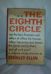 The Eighth Circle (Inscribed, Edgar Award Winner) - Stanley Mystery - Ellin