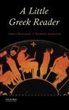 A Little Greek Reader - James Morwood, Stephen Anderson