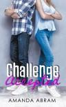 Challenge Accepted - Amanda Abram