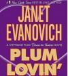 Plum Lovin'  - Janet Evanovich, Lorelei King