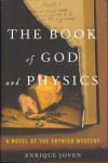 The Book of God and Physics: A Novel of the Voynich Mystery - Enrique Joven, Delores M. Koch