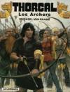 Les Archers - Grzegorz Rosiński, Jean Van Hamme