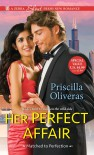 Her Perfect Affair - Priscilla Oliveras