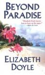 Beyond Paradise - Elizabeth Doyle