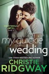 My Quickie Wedding  - Christie Ridgway