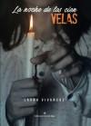 La noche de las cien velas (Spanish Edition) - Laura Vivancos