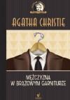 Mężczyzna w brązowym garniturze - Agatha Christie