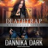 Deathtrap: Crossbreed Series, Book 3 - Tantor Audio, Dannika Dark, Nicole Poole