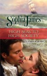 High Seas to High Society (Wellinghams Book 1) - Sophia James