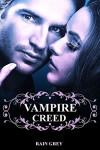 Vampire Creed: free vampire romance - Rain Grey