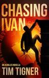 Chasing Ivan - Tim Tigner