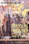 Pressing Forward With the Book of Mormon - John W. Welch