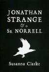 Jonathan Strange & O Sr Norrell - Susanna Clarke, Artur Lopes Cardoso, Inês Castro, Mariana Pardal Monteiro