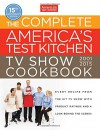 The Complete America's Test Kitchen TV Show Cookbook 2001-2015 - Editors at America's Test Kitchen