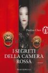 I segreti della camera rossa - Pauline A. Chen