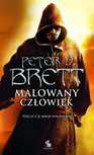 Malowany człowiek księga 1 wyd. 2 - Peter V. Brett, Marcin Mortka