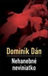Nehanebné neviniatko - Dominik Dán