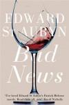 Bad News - Edward St. Aubyn
