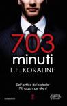 703 minuti - L. F. Koraline