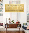 Styled: Secrets for Arranging Rooms, from Tabletops to Bookshelves - Emily Henderson