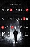 MemoRandom: A Thriller - Anders de la Motte