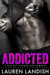Addicted - Lauren Landish