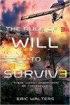 The Rule of Three: Will to Survive - Eric Walters