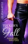 Purgatory Masters: Tucker's Fall - Eliza Gayle