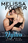 Bad Boys After Dark: Dylan - Melissa Foster