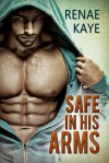 Safe in His Arms - Renae Kaye
