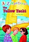 The Yellow Yacht (A to Z Mysteries) - Ron Roy