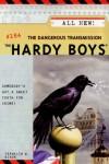 The Dangerous Transmission - Franklin W. Dixon