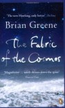 Fabric of the Cosmos: Space, Time and the Texture of Reality (Penguin Press Science) - Brian Greene