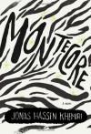 Montecore: The Silence of the Tiger - Jonas Hassen Khemiri, Rachel Willson-Broyles