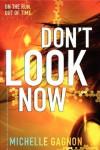 Don't Look Now - Michelle Gagnon